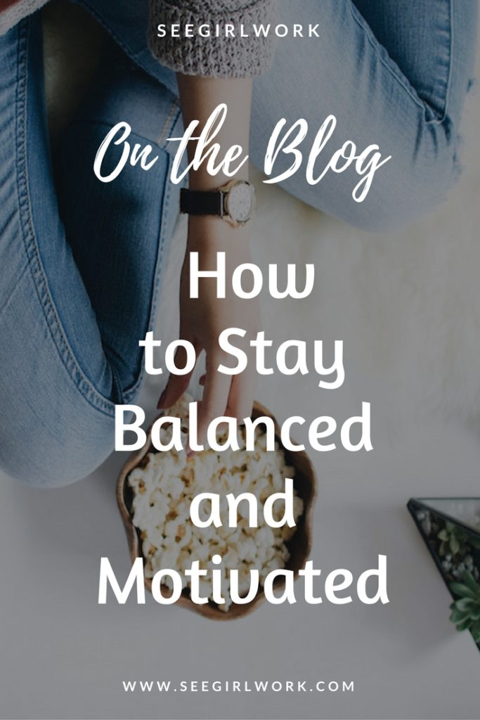 how to stay balanced and motivated