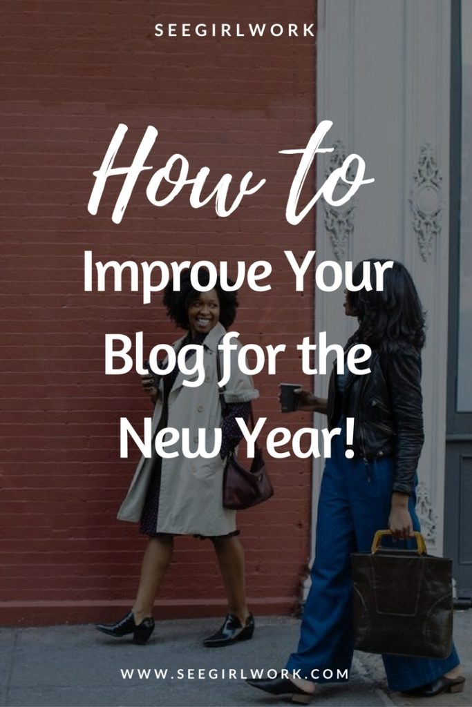 how to improve your blog for 2018